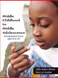 Middle Childhood and Middle Adolescence