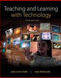 Teaching and Learning with Technology 5th Edition