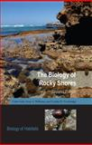 The Biology of Rocky Shores 9780198564904