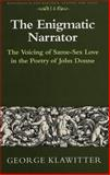 The Enigmatic Narrator 9780820424910