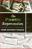The Poetic Repercussion 9780970364913