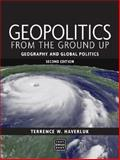 Geopolitics from the Ground Up 9780470144916