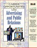 Career Opportunities in Advertising and Public Relations 9780816044917