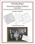 Family Maps of Harrison County, Indiana, Deluxe Edition 9781420314922