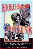 Bookleggers and Smuthounds 9780812234930