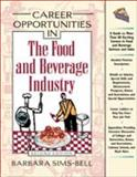 Career Opportunities in the Food and Beverage Industry 9780816044931