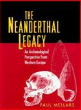 The Neanderthal Legacy 9780691034935