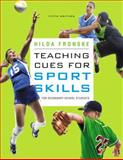 Teaching Cues for Sport Skills for Secondary School Students 5th Edition