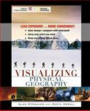 Visualizing Physical Geography Binder Ready 9780470304938