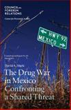 The Drug War in Mexico 9780876094938