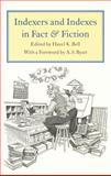 Indexers and Indexes in Fact and Fiction 9780802084941