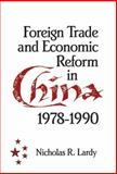 Foreign Trade and Economic Reform in China, 1978-1990 9780521414951