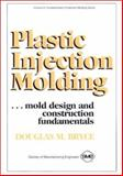 Plastic Injection Molding 1st Edition