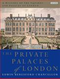 A History of the Squares and Palaces of London 9781848854956