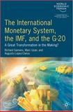 International Monetary System, the IMF and the G20 9780230524958