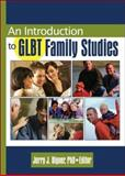 An Introduction to GLBT Family Studies 9780789024961