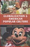 Globalization and American Popular Culture 3rd Edition