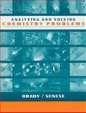 Analyzing and Solving Chemistry Problems 9780471254966
