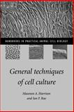 General Techniques of Cell Culture 9780521574969