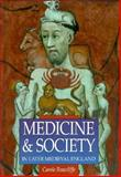 Medicine and Society in Later Medieval England 9780750914970