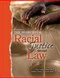 The Search for Racial Justice Through Law 9780757554971