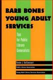 Bare Bones Young Adult Services 9780838934975