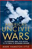 America's Uncivil Wars