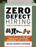 Zero Defect Hiring, Facilitator's Guide with 1 copy of PB and CD 9780787964979