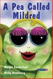 A Pea Called Mildred 9780863884979