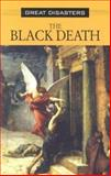The Black Death 9780737714982