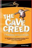 The Cave Creed 9780971354982
