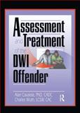 Assessment and Treatment of the DWI Offender 9780789014986