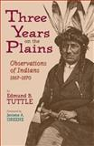 Three Years on the Plains 9780806134994