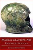 Making Classical Art 9780752414997