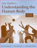 Case Studies for Understanding the Human Body 2nd Edition