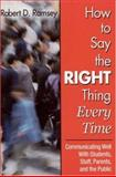 How to Say the Right Thing Every Time 9780761945000