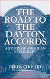 The Road to the Dayton Accords 9781403965004