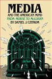 Media and the American Mind 9780807815007