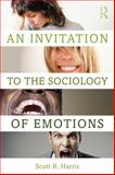 An Invitation to the Sociology of Emotions 1st Edition