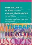 Psychology for Nurses and the Caring Professions 9780335215010