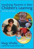 Involving Parents in Their Children's Learning 9781412935012