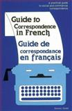 Guide to Correspondence in French 9780844215013