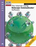 New Perspectives on the Internet Using Netscape Communicator Software -- Brief 9780760055014