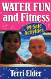 Water Fun and Fitness 9780873225014