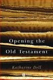 Opening the Old Testament 9781405125017