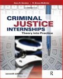 Criminal Justice Internships 7th Edition