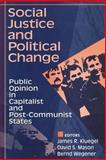 Social Justice and Political Change 9780202305035