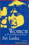 Women in Post-Independence Sri Lanka 9780761995036