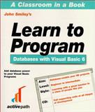 Learn to Program with Visual Basic 6 Databases 9781902745039