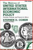 The Making of United States International Economic Policy 9780275965044